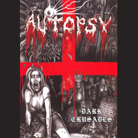 Autopsy - Dark Crusades (DVD)