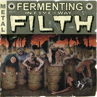 Fermenting in Five Way Filth