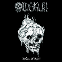 "Oldskull - Oldskull of Death (LP 12"")"