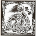 "50/50 - S/T & Endless Demise (EP 7"")"