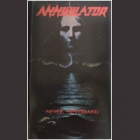 Annihilator - Never, Neverland (Tape)