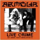 Armour - Live Crime (EP 7
