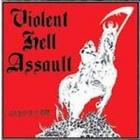 Assault/Mahdyhell/Violent Attack - Violent Hell Assault