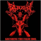 Balberith - Krushing the False Idol