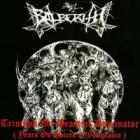 Balberith - Triumph ov Beastial Dominator (Years ov Hatred & Vengeance)