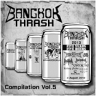 Bangkok Thrash 2013 - Compilation Vol.5