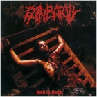 Barbarity - Hell is Here
