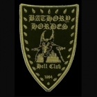 Bathory Hordes - Hell Club 1984 (Shaped Patch)