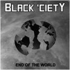 Black 'Ciety - End of the World