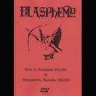 Blasphemy - Live in Denmark & Vancouver, Canada (DVD)