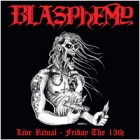 Blasphemy - Live Ritual-Friday the 13th (LP 12