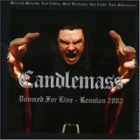 Candlemass - Doomed for Live-Reunion 2002
