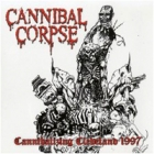 Cannibal Corpse - Cannibalizing Cleveland 1997