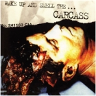 """Carcass - Wake Up and Smell the... (Double LP 12"""" Clear/Green Splattered)"""