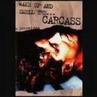 Carcass - Wake up and Smell the Carcass (DVD)