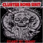 Cluster Bomb Unit - Stumpf Ist Trumpf