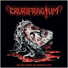 Crurifragium - Black Seed of Bestiality (LP 12