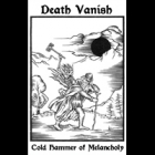Death Vanish - Cold Hammer of Melancholy