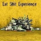 Eat Shit Experience - Vive L'alcool
