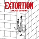 Extortion - Loose Screws (MLP 10