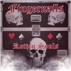 Fingernails - Rotten Souls