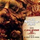 Flesh Grinder/Lividity - Two Repulsive Eyes