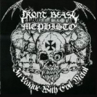 Front Beast/Mephisto - In League with Evil Metal