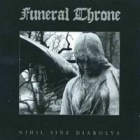 Funeral Throne - Nihil Sine Diabolvs