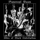 Funereal Moon - Rites of Black Putrefaction