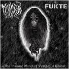 Gamnad737/Fukte - The Insane Mind of Vengeful Ghost
