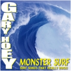 Gary Hoey - Monster Surf (Surf Songs That Really Rock!)