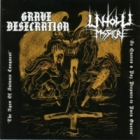 Grave Desecration/Unholy Massacre - The Ages of Satanic Conquest/Se Queres a Paz Prepare-te Para Guerra