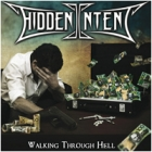 Hidden Intent - Walking Through Hell