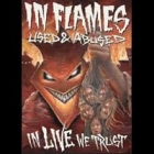 In Flames - Used and Abused...In Live We Trust (DVD)