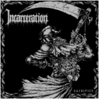 Incarceration - Sacrifice