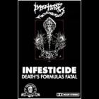Infesticide - Death's Formulas Fatal