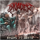 Invader - Begins to Wrath