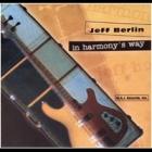 Jeff Berlin - In Harmony's Way