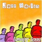 Jeff Berlin - Lumpy Jazz