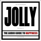 Jolly - The Audio Guide to Happiness