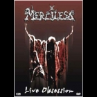 Merciless - Live Obsession (DVD)
