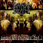 Napalm Death - Leaders Not Followers - Part 2