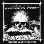 Opposition Party - Chaotic Years 1989-1995