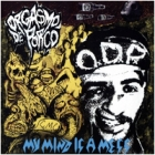 Orgasmo de Porco - My Mind is a Mess