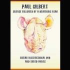 Paul Gilbert - Silence Followed by a Deafening Roar (DVD)