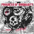 Progress of Inhumanity - Rotating Misery