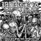Putrefact - I Shall Die Upon This Putrefaction