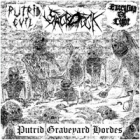 Putrid Evil/Sacrofuck/Execution of Light - Putrid Graveyard Hordes