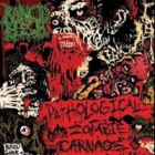 Rancid Flesh - Pathological Zombie Carnage