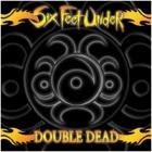 Six Feet Under - Double Dead (CD + VCD)